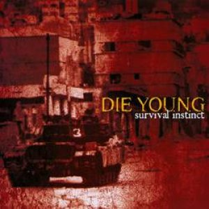 Die Young - Survival Instinct cover art