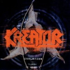 Kreator - Isolation cover art
