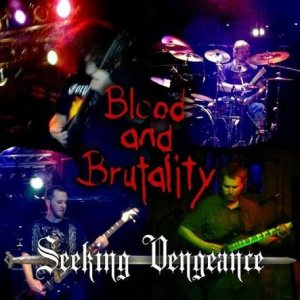 Blood and Brutality - Seeking Vengeance cover art