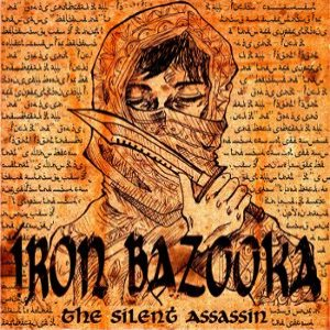 Iron Bazooka - The Silent Assassin cover art