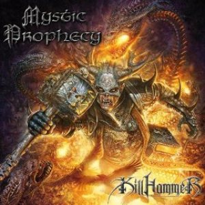Mystic Prophecy - Killhammer cover art