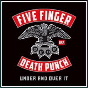 Five Finger Death Punch - Under and Over It cover art