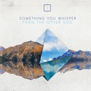 Something You Whisper - From the Other Side cover art