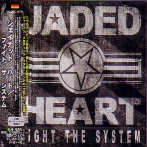 Jaded Heart - Fight the System cover art