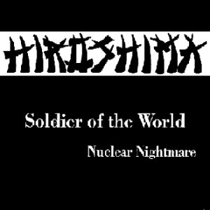 Hiroshima - Soldier of the World cover art