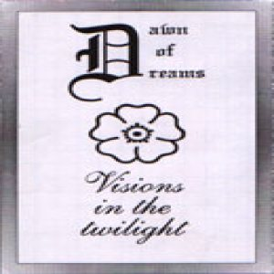 Dawn of Dreams - Visions in the Twilight cover art