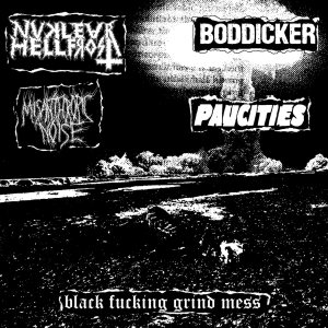 Nuclear Hellfrost - Black Fucking Grind Mess cover art