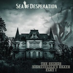 Sea of Desperation - The Shards - Nightingale's Death (Part I) cover art