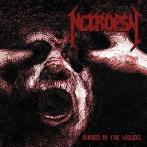 Necropsy - Buried in the Woods cover art