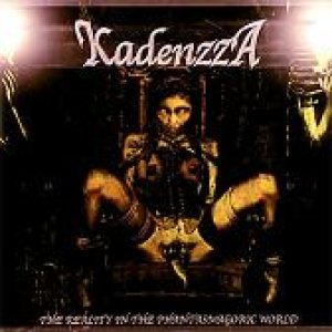 Kadenzza - The Reality in the Phantasmagoric World cover art