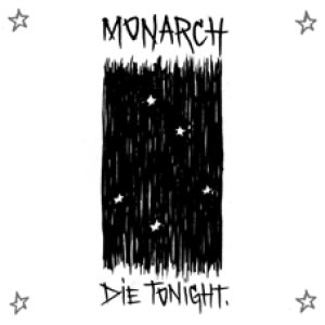 Monarch - Die Tonight cover art