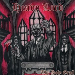 Heavy Lord - The Holy Grail cover art
