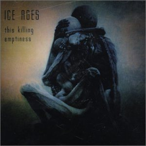 Ice Ages - This Killing Emptiness cover art