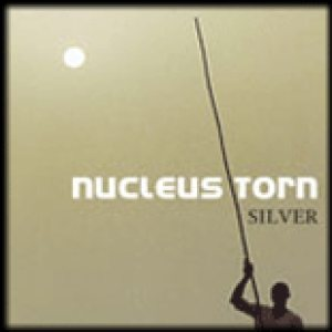 Nucleus Torn - Silver cover art