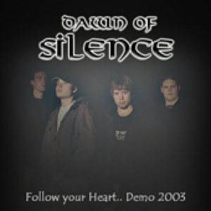 Dawn of Silence - Follow Your Heart cover art