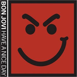 Bon Jovi - Have a Nice Day cover art