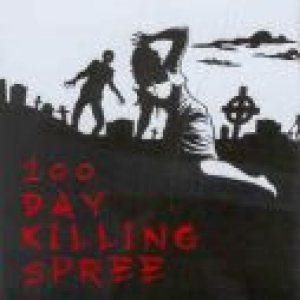 Infected Disarray - 100 Day Killing Spree cover art