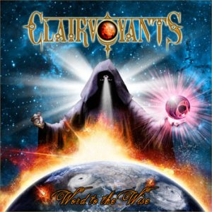 Clairvoyants - Word to the Wise cover art