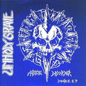 Unholy Grave - Aussie Disorder cover art