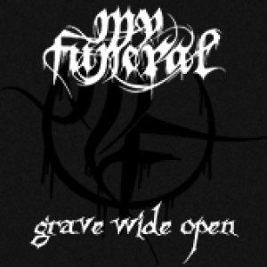 My Funeral - Grave Wide Open cover art