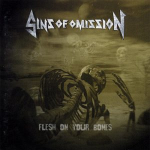 Sins of Omission - Flesh on Your Bones cover art