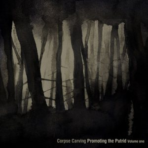 Corpse Carving - Promoting the Putrid v1 cover art