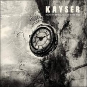 Kayser - Frame the World...Hang on the Wall cover art