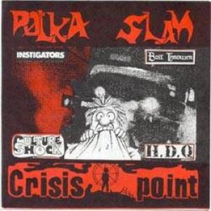 Bolt Thrower - Polka Slam / Crisis Point cover art