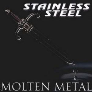 Stainless Steel - Molten Metal cover art