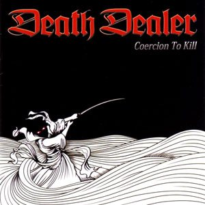Death Dealer - Coercion to Kill cover art