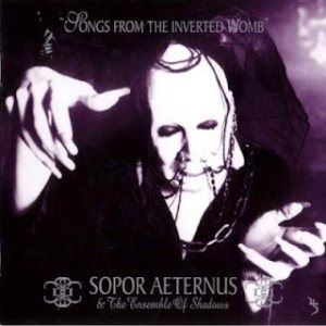 Sopor Aeternus and the Ensemble of Shadows - Songs from the inverted Womb cover art
