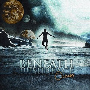 Beneath the Surface - Oceans cover art