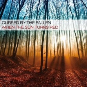 Cursed by the Fallen - When the Sun Turns Red cover art