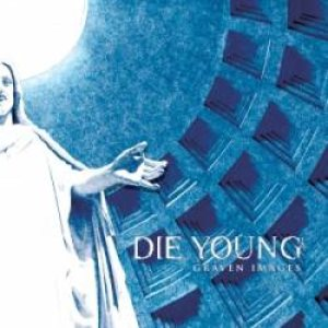 Die Young - Graven Images cover art