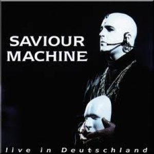Saviour Machine - Live in Deutschland cover art