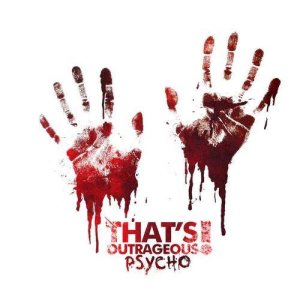 That's Outrageous! - Psycho cover art