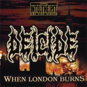 Deicide - When London Burns cover art