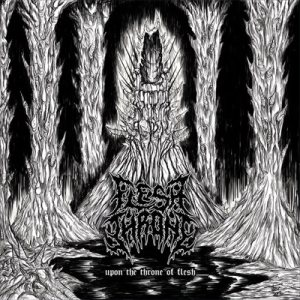 Flesh Throne - Upon the Throne of Flesh cover art