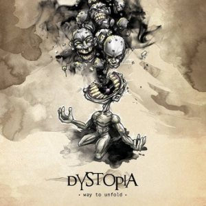 Dystopia - Way to Unfold cover art