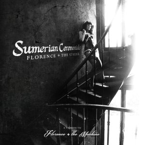 Various Artists - Florence + the Sphinx: Sumerian Ceremonials - a Tribute to Florence + the Machine cover art