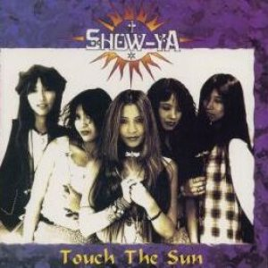 Show-Ya - Touch the Sun cover art