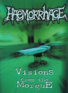 Haemorrhage - Visions from the Morgue cover art