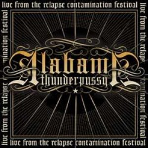 Alabama Thunderpussy - Live at the Contamination Festival cover art