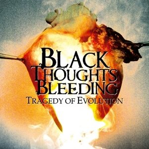 Black Thoughts Bleeding - Tragedy of Evolution cover art