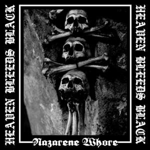 Nazarene Whore - Heaven Bleeds Black cover art