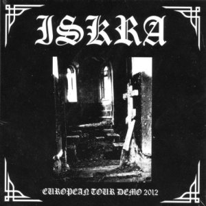 Iskra - European Tour Demo cover art