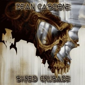Dean Cascione - Shred Crusade cover art