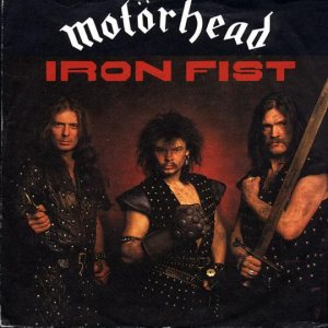 Motorhead - Iron Fist c/w Remember Me I'm Gone cover art
