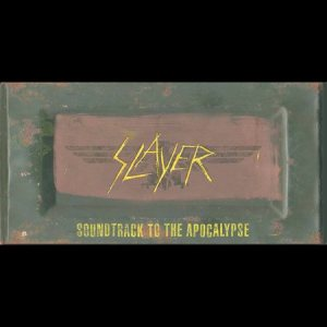 Slayer - Soundtrack to the Apocalypse cover art