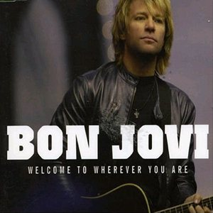 Bon Jovi - Welcome to Wherever You Are cover art